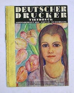Deutscher Drucker. (Deutscher Buch- und Steindrucker). Monatsschrift für die graphischen K&...