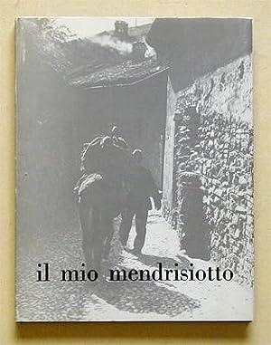 Il mio Mendrisiotto. Fotografie die Gino Pedroli.: Pedroli, Gino -