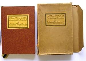 Tabak-Anekdoten. Ein historisches Braunbuch. Aus den verschiedenen Quellen im Laufe der Jahre ...