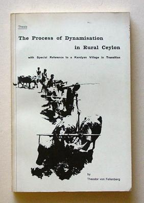 The Process of Dynamisation in Rural Ceylon with Special Reference to a Kandyan Village in ...