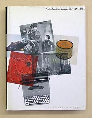 The Italian Metamorphosis, 1943 - 1968.: Celant, Germano (Hg.)