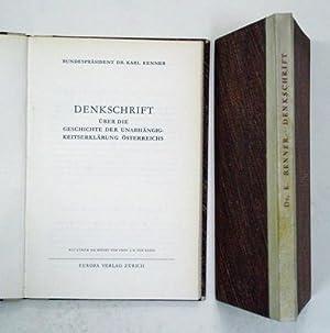 Denkschrift über die Geschichte der Unabhängigkeitserklärung Österreichs. Mit ...