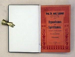 Hypnotismus und Spiritismus. Autorisierte deutsche Ausgabe von M. Luttenbacher. Volksausgabe.: ...
