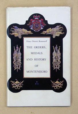 The Orders, Medals and History of Montenegro.