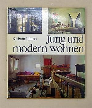 Jung und modern wohnen.: Plumb, Barbara