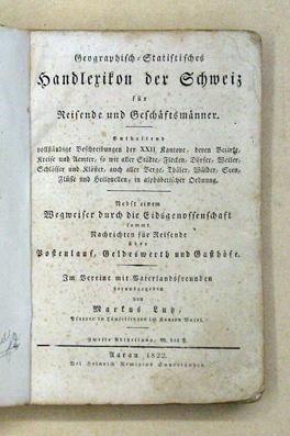Geographisch-Statistisches Handlexikon für Reisende und Geschäftsmänner. Enthaltend ...