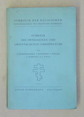Symbolik der orthodoxen und orientalischen Christentums.: Hammerschmidt, E. u.