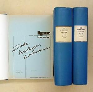 IPZ-Informationen 1971 - 1980. (3 Bde.; wohl alles, was erschienen).: IPZ (Institut für ...