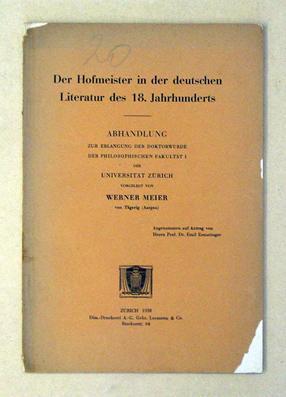 Der Hofmeister in der deutschen Literatur des 18. Jahrhunderts.: Meier, Werner