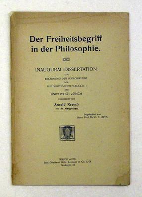 Der Freiheitsbegriff in der Philosophie.: Ruesch, Arnold
