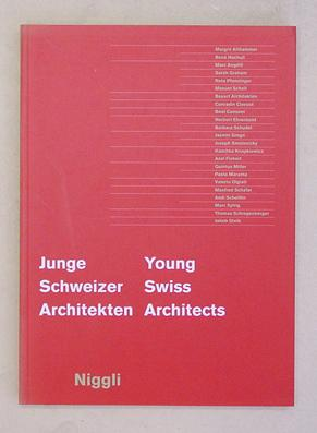Junge Schweizer Architekten - Young swiss architects.: Bürkle, J. Christoph / Architektur Forum ...