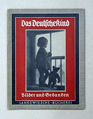Das Deutsche Kind. Bilder und Gedanken.: Lhotzky, Heinrich (Text)