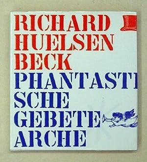 Phantastische Gebete.: Huelsenbeck, Richard