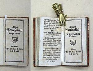 Loblicher Statt Zürich Kriegs-Artickel. Beigebunden: Kleines Bettbuechlein