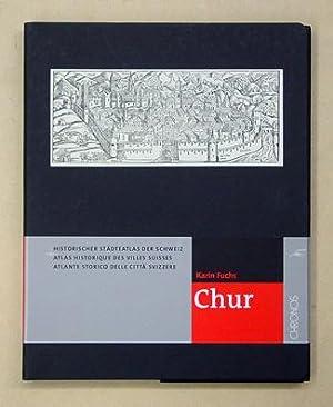 Historischer Städteatlas der Schweiz: Chur.: Fuchs, Karin