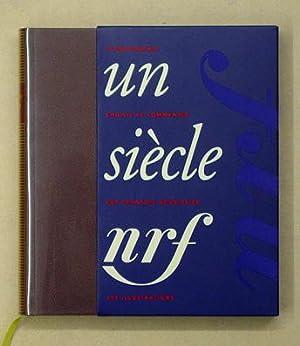 Album - Un siècle nrf. Iconographie Choisie et commentée par François ...
