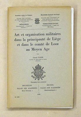 Art et organisation militaires dans la principauté de Liège et dans le comté ...