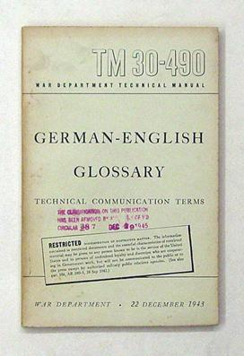 German-English Glossary. Technical Communication Terms. Restricted.