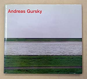 Fotografien 1984 bis heute. Mit Texten von Lynne Cooke, Rupert Pfab und Marie Luise Syring.: Gursky...