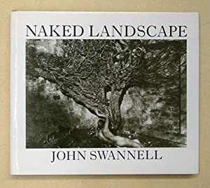 Naked Landscape.: Swannell, John