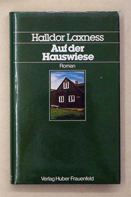 Auf der Hauswiese. Roman.: Laxness, Halldor