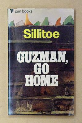 Guzman, go home. And other Stories.: Sillitoe, Alan