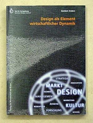 Design als Element wirtschaftlicher Dynamik.: Enders, Gerdum