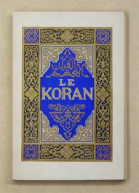 Le Koran. Sourates principales.: Toussaint Franz