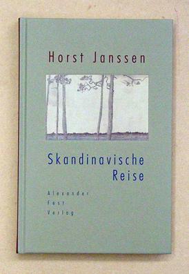 Skandinavische Reise. Ein Skizzenbuch, ein Tagebuch und sechs Briefe an Joachim Fest. Mit ...