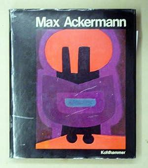 Max Ackermann. Aspekte seines Gesamtwerkes.: Ackermann, Max - Ludwin Langenfeld (Hg.)