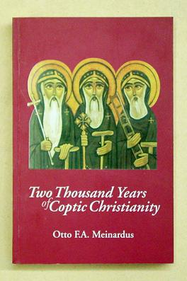 Two Thousand Years of Coptic Christianity.: Meinardus, Otto F. A