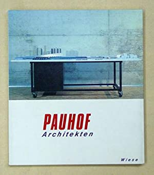 Pauhof 1986 - 1993. [Deckeltitel: Pauhof Architekten].: Pauhof [Michael Hofstätter u. Wolfgang ...