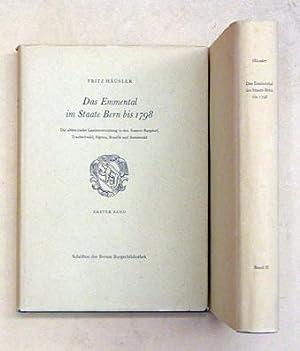 Das Emmental im Staate Bern bis 1798. Bd. I u. II (compl.). Die altbernische Landesverwaltung in ...