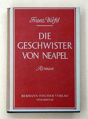 Die Geschwister von Neapel.: Werfel, Franz