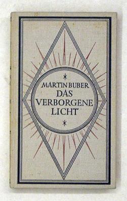 Das verborgene Licht.: Buber, Martin