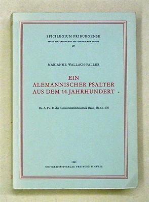 Ein alemannischer Psalter aus dem 14. Jahrhundert.: Wallach-Faller, Marianne