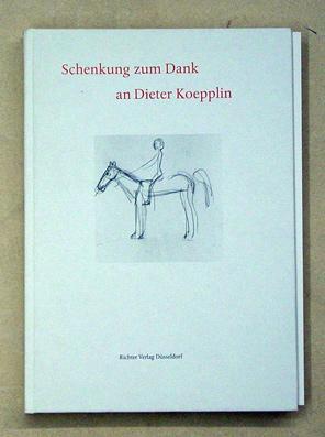 Schenkung zum Dank an Dieter Koepplin. Mit: Freunde des Kunstmuseums