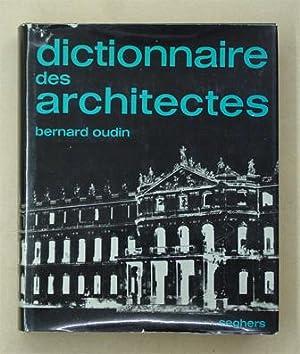 dictionnaire des architectes by bernard oudin abebooks