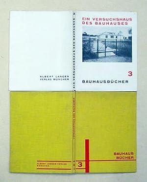 Ein Versuchshaus des Bauhauses.: Meyer, Adolf (Hg.)