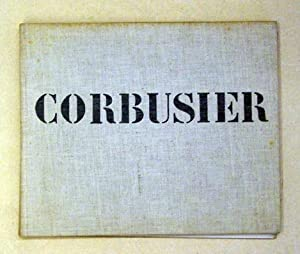 Oeuvre complète de 1910 - 1929. Nouvelle: Le Corbusier u.