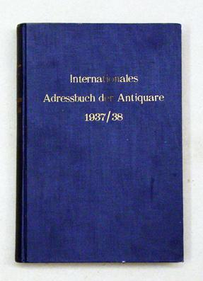 Internationales Adressbuch der Antiquare. International Directory of: Matthias, Richard (Hg.)