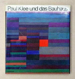 Paul Klee und das Bauhaus.: Klee, Paul -