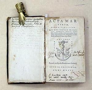 Acta Martyrum, Eorum Videlicet, Qui Hoc Seculo