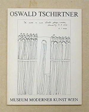 Oswald Tschirtner.: Tschirtner, Oswald -