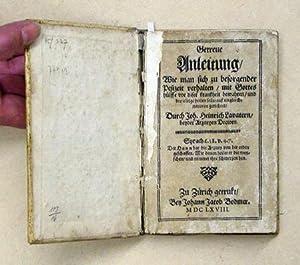 Getreue Anleitung / Wie man sich zu: Lavater, Johann Heinrich