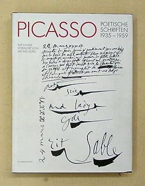 Poetische Schriften 1935 - 1959. «Französische Originalausgabe».: Picasso, Pablo