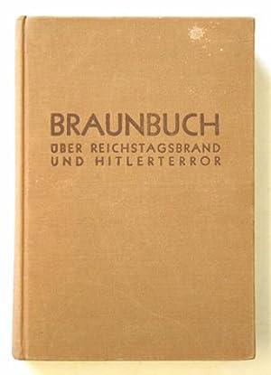 Braunbuch. Über Reichstagsbrand und Hitlerterror.