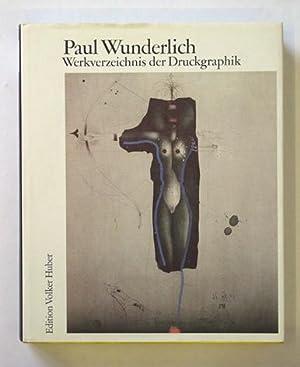 Paul Wunderlich. Werkverzeichnis der Druckgraphik. 1948 - 1982. Catalogue raisonné.: ...