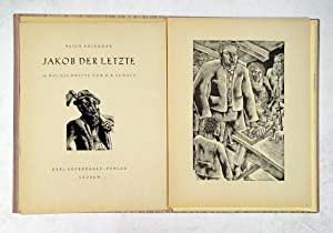 Jakob der Letzte. 18 Holzschnitte von O. R. Schatz.: Schatz, Otto Rudolf - Peter Rosegger