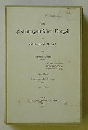 Aus pharmazeutischer Vorzeit in Wort u. Bild (2 Bde.).: Peters, Hermann